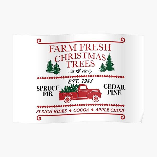 Farm Fresh Christmas Trees Poster