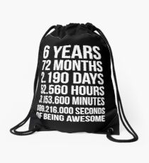 Awesome 6th Birthday Shirt Funny 6 Year Old Birthday Gift Drawstring Bag