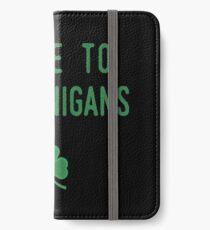 Prone To Shenanigans iPhone Wallet/Case/Skin
