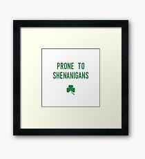 Prone To Shenanigans Framed Print