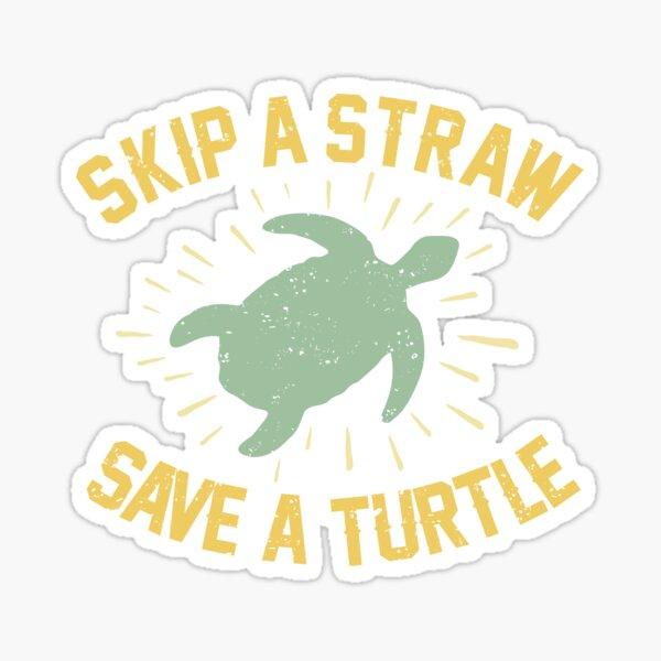 Skip a Straw Save a Turtle Vintage Turtles Lover Cute Design Gift  Sticker