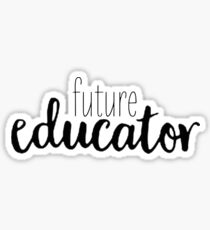 future educator Sticker