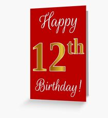 """Elegant, Faux Gold Look Number, """"Happy 12th Birthday!"""" (Red Background) Greeting Card"""