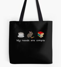My Needs Are Simple - Coffee Rabbit Books Bunny T-Shirt Tote Bag
