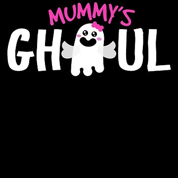 Mummy's Ghoul Cute Ghost For Halloween by BUBLTEES