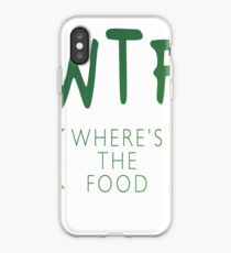 WTF Wheres The Food Bestseller Eat Eating Hungry iPhone Case