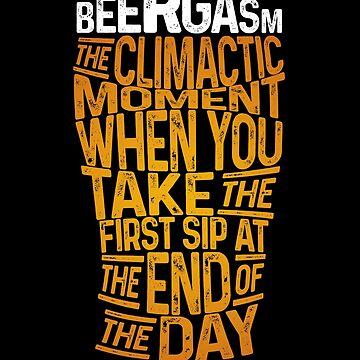 Funny Beergasm Definition Beerfest Gift by kolbasound