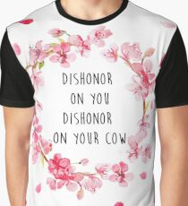 Dishonor on you, dishonor on your cow Graphic T-Shirt