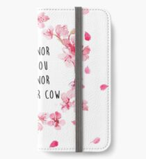 Dishonor on you, dishonor on your cow iPhone Wallet/Case/Skin