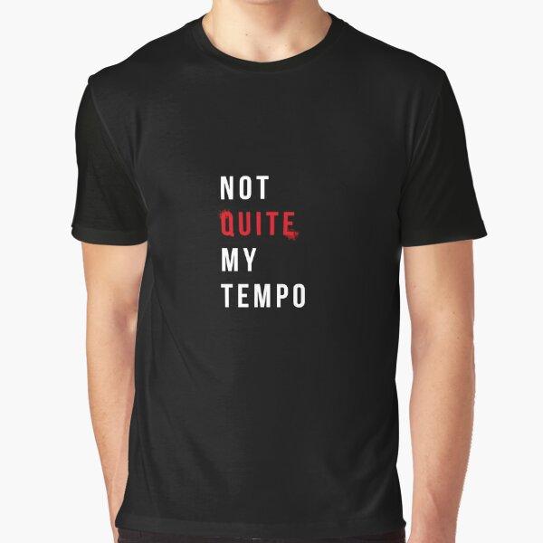 Not Quite My Tempo, Whiplash Graphic T-Shirt