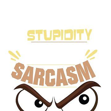 I am allergic to stupidity by WorldOfTeesUSA