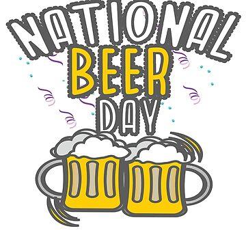 National Beer Day Jan 01- Dec 31 by WorldOfTeesUSA