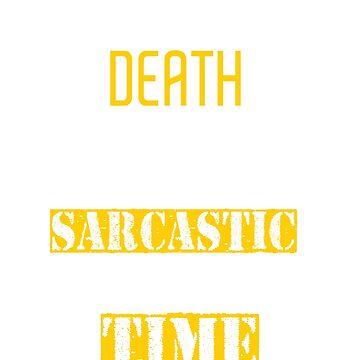 My death... by WorldOfTeesUSA