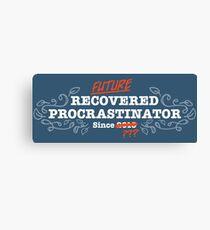 Future Recovered Procrastinator Canvas Print