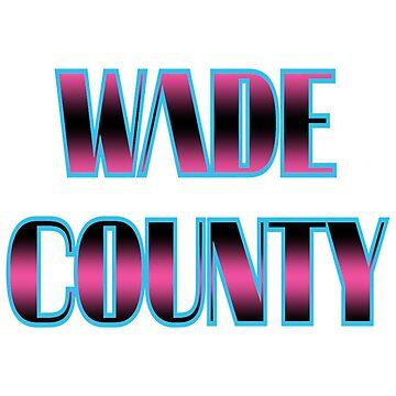 Wade County by bulldog2171