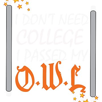 I don't need college by WorldOfTeesUSA