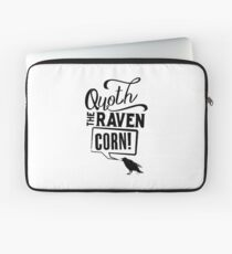 Quoth The Raven, Corn! Laptop Sleeve