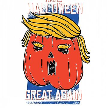 Trumpkin - Trump Halloween Tshirt by EngineJuan