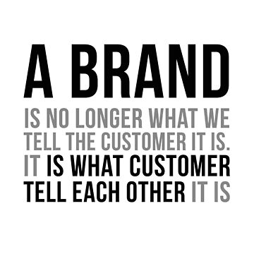 A Brand Is No Longer What We Tell The Customer It Is, Office Decor, Office Wall Art, Office Wall Decor, Office Room Ideas by motiposter