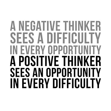 A Negative Thinker Sees A Difficulty, Wall Art, Room Decor Ideas, Poster, Motivational Quotes, Inspirational Quotes by motiposter
