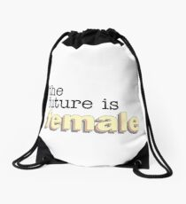 The Future is Female Drawstring Bag