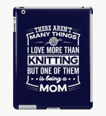 Funny I Love Being A Knitting Mom iPad Case/Skin