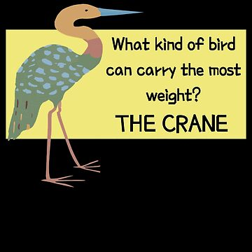 The Crane Funny Bird Pun by DogBoo