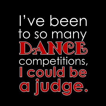 Funny Dance Mom Dad Judge for dark square by Dancethoughts