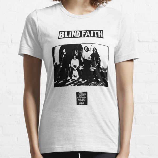 Blind Faith Essential T-Shirt