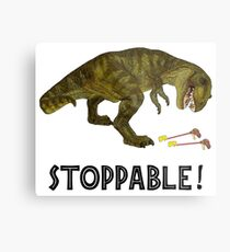 Tyrannosaurus Rex is Stoppable Metal Print