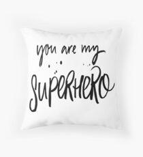 You Are My Superhero Floor Pillow