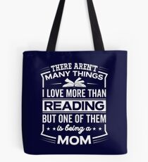 Funny I Love Being A Reading Mom Tote Bag
