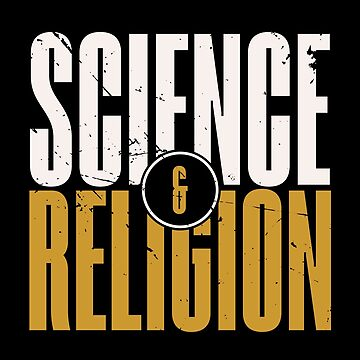 Science And Religion (v1) by BlueRockDesigns