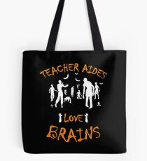 Teacher Aides Love Brains – Halloween Design Tote Bag