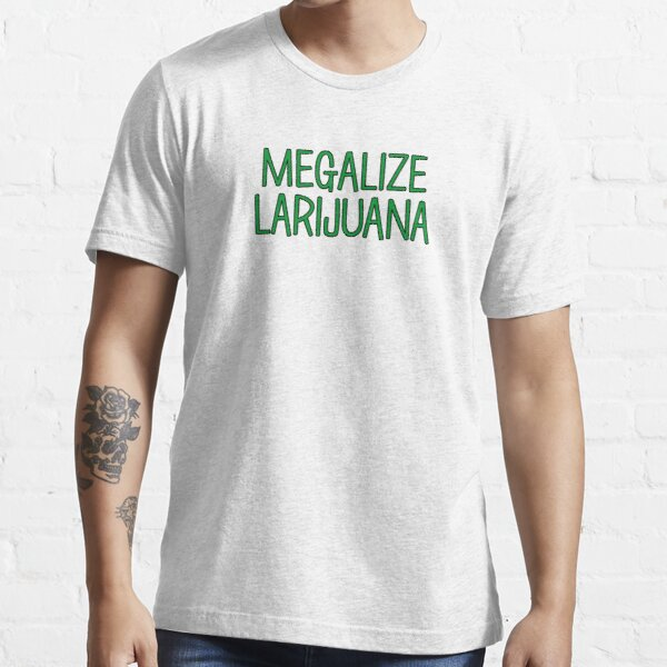 Megalize Larijuana Essential T-Shirt