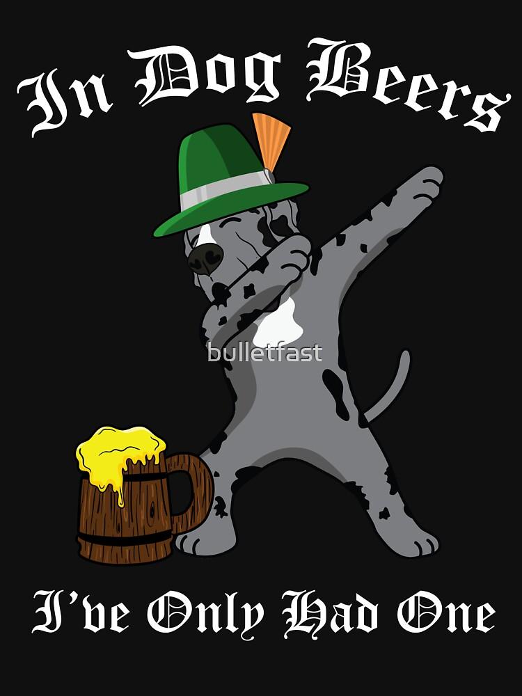 Dabbing Great Dane Oktoberfest Dog Beer Only One Funny Prost Deutschland Behavior Bier Deutsch Octoberfest Party Prost Puppy Lover Drinking Team by bulletfast