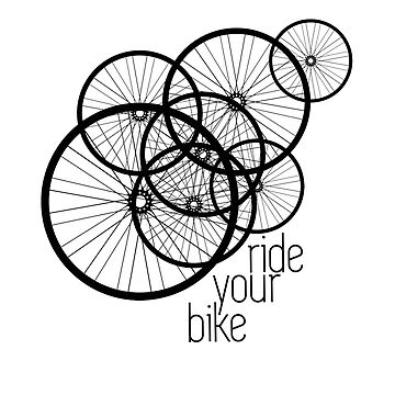 Ride Your Bike Biker Cycling Design by overstyle