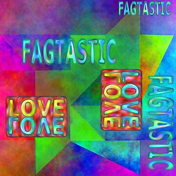 fagtastic and love texts with colorfull surrowndings by M-Lorentsson