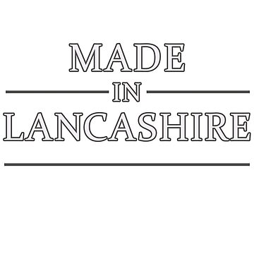 Made in Lancashire by Sandyram