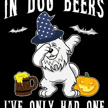 Dabbing Samoyed Halloween Dog Beer Only One Funny Halloween Dog Boo Party Outfit last minute joke Puppy Lover Costume Here For The Boos by bulletfast