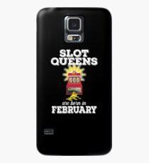 Slots February Birthday Design Womens - Slot Queens Are Born In February Case/Skin for Samsung Galaxy