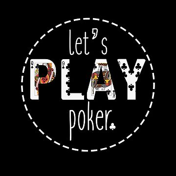 Leτ's Play Poker by overstyle