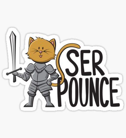 Ser Pounce Sticker