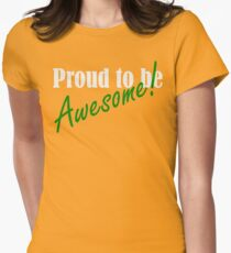 Proud to be Awesome! in green Women's Fitted T-Shirt