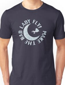 Make The Bad Lady Fly! T-Shirt