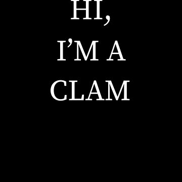I'm A Clam Halloween Funny Last Minute Costume by CustUmmMerch