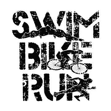 Triathlon - Swim,Bike,Run Triathlete by SmartStyle