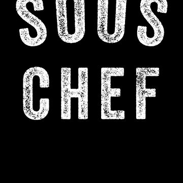 Sous Chef Funny Cooking by with-care