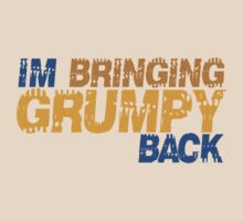 I'm bringing grumpy back