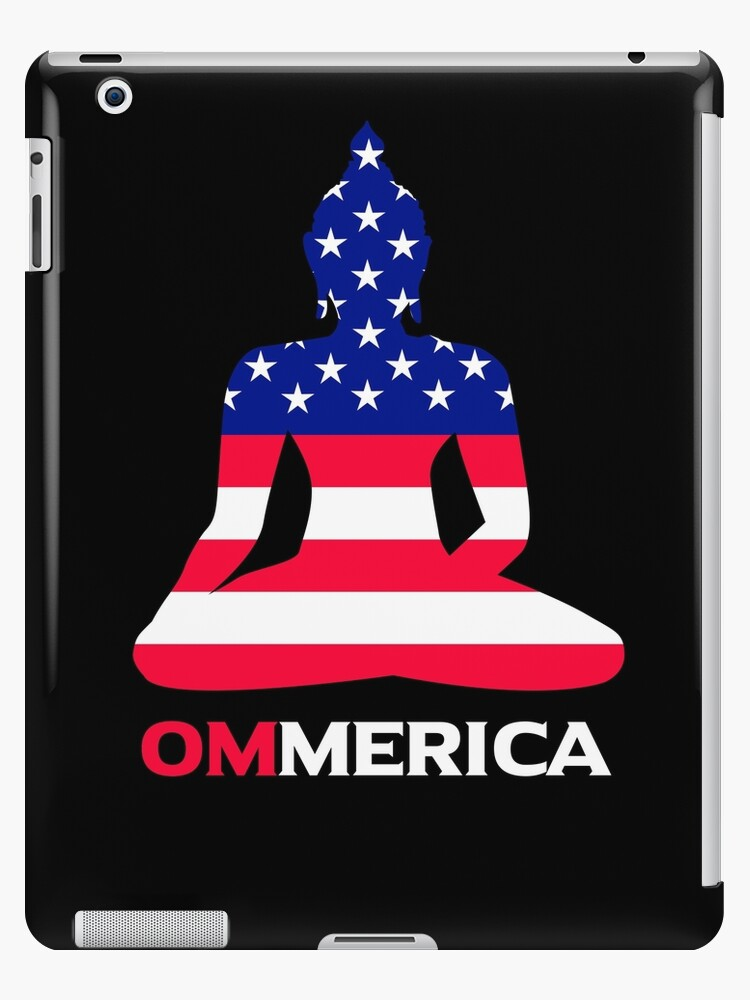 'American Buddha Meditation OM Mantra Patriotic Buddhism Yoga Chant gifts'  iPad Case/Skin by Shoppy Vista